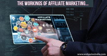 THE WORKINGS OF AFFILIATE MARKETING