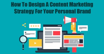 How to design a content marketing strategy for your personal brand
