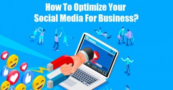 How to optimize your social media for business?