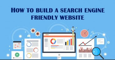 How to Build a Search Engine Friendly Website