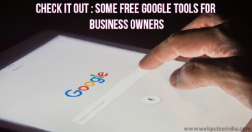 CHECK IT OUT SOME FREE GOOGLE TOOLS FOR BUSINESS OWNERS