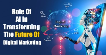 Role of AI in Transforming the Future of Digital Marketing