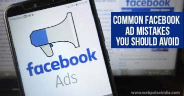 Common Facebook Ad Mistakes you should avoid