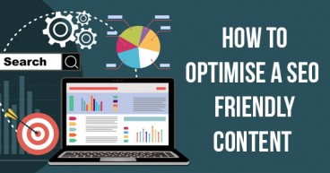 How to Optimise a SEO Friendly Content