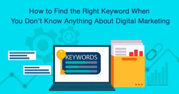 How to Find the Right Keyword When You Don't Know Anything About Digital Marketing