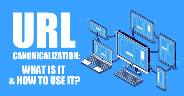 URL Canonicalization: What is It and How to Use It?