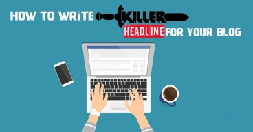 How to Write Killer Headlines for your Blog