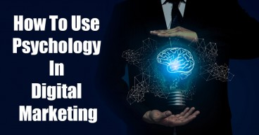 How to use Psychology in Digital Marketing