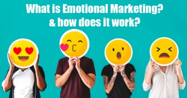 What is Emotional Marketing? And how does it work?