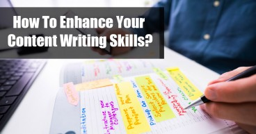 How to enhance your content writing skills?