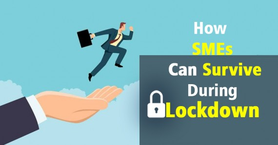 How SMEs Can Survive During Lockdown