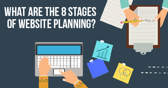 What are the 8 Stages of Website Planning?