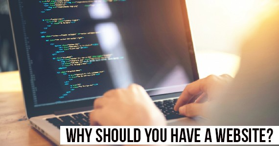 Why should you have a Website