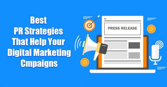 Best PR strategies that help your Digital Marketing Campaigns